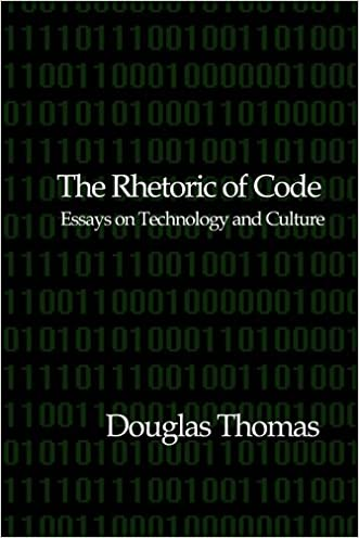 The Thesis Statement In A Research Essay Should Chic The Rhetoric Of Code Essays On Technology And Culture In An Essay What Is A Thesis Statement also How To Write A Good Thesis Statement For An Essay Chic The Rhetoric Of Code Essays On Technology And Culture  Www  High School Admission Essay