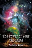 The Power of Your Thoughts, Katherine Gates, 1403310890