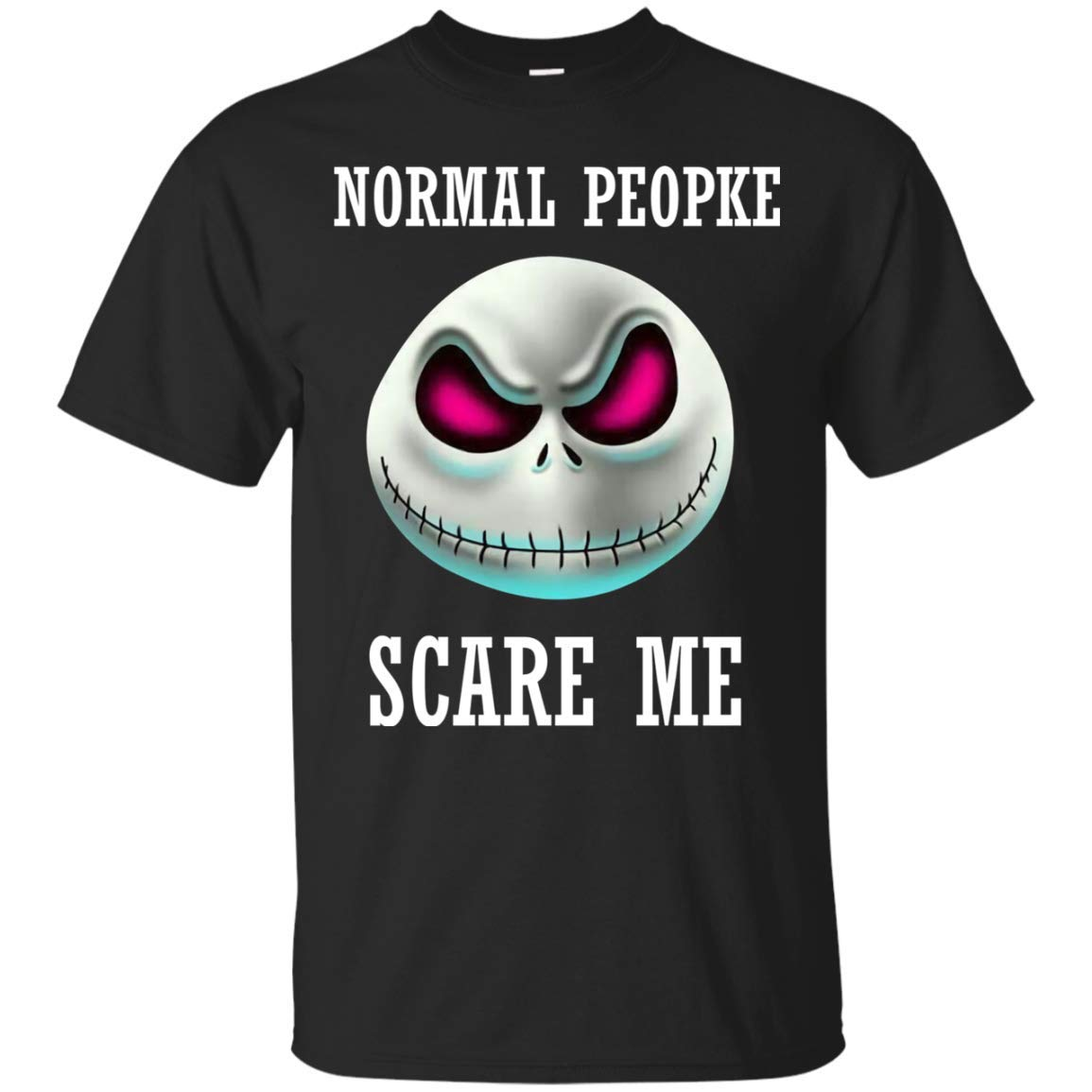 Normal People Scare Me Gift Ultra Cotton T-Shirt