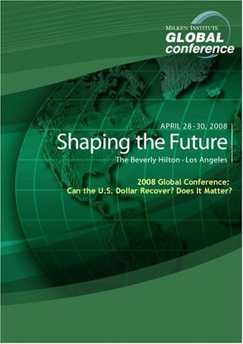 2008 Global Conference: Can the U.S. Dollar Recover? Does It Matter?