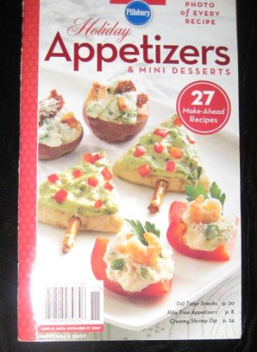 Pillsbury Classic Cookbooks #319 - Holiday Appetizers & Mini Desserts (November, 2007)