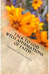 Talk to God with Affirmations of Faith Paperback