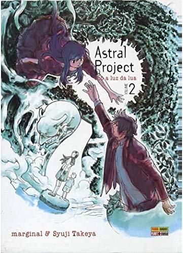 Astral Project - Sob a luz da lua - Volume 2 (Português)
