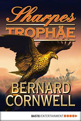 Sharpes Trophäe (Sharpe-Serie) (German Edition)