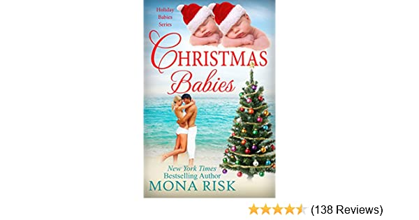Christmas Babies Holiday Babies Series Book 1 Kindle Edition By