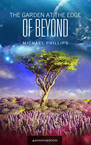 (The Garden at the Edge of Beyond (The Beyond Trilogy Book 1))