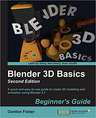 Amazon com: Blender 3D Basics Beginner's Guide Second