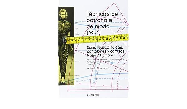 TECNICAS DE PATRONAJE DE MODA VOL 1: Varios: 9788415967132: Amazon.com: Books