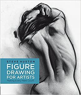 amazon figure drawing for artists making every mark count steve