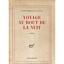 Voyage au bout de la nuit (French Edition)