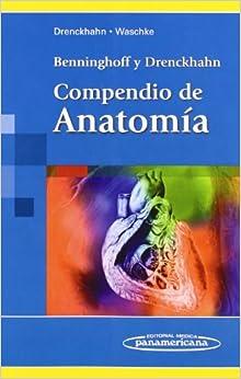 Benninghoff:compendio De Anatom'a por Benninghoff Drenckhaln epub