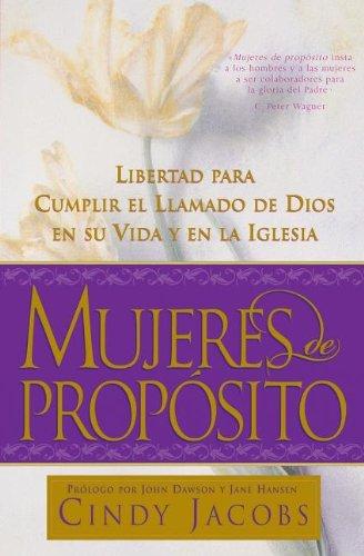 Mujeres De Proposito [Cindy Jacobs] (Tapa Blanda)