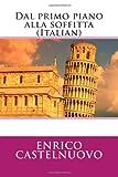 Dal Primo Piano Alla Soffitta (Italian), Enrico Enrico Castelnuovo, 1495909611
