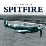 Little Book of the Spitfire, David Curnock, 1907803025