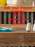 salt and pepper movie - Review: Salt And Pepper Grinder Set By KitchenBliss Review