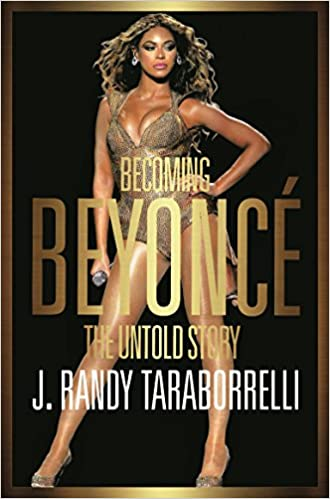 Book Becoming Beyoncé: The Untold Story