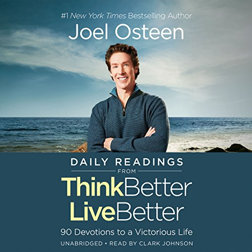 Daily Readings from Think Better, Live Better: 90 Devotions to a Victorious Life Audiobook [Free Download by Trial] thumbnail