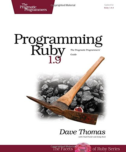 Programming Ruby 1.9: The Pragmatic Programmers' Guide (Facets of Ruby)の詳細を見る