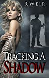 Bargain eBook - Tracking A Shadow
