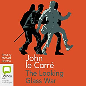 The Looking Glass War Audiobook