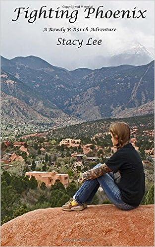 Book Fighting Phoenix: Volume 3 (Rowdy Ranch Adventures)