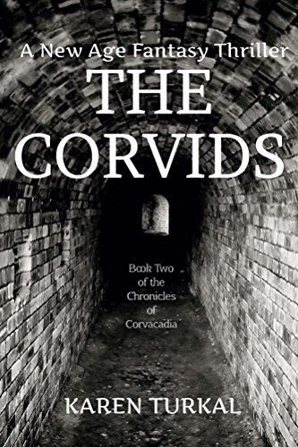 The Corvids (Book Two of the Chronicles of Corvacadia 2)