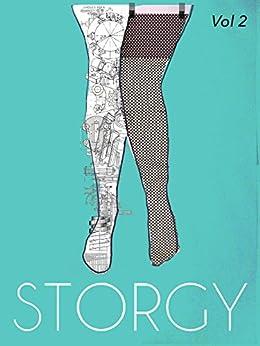 STORGY Short Story Prize Anthology Volume 2 by [BOOKS, STORGY]