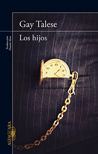Los hijos (Spanish Edition) by [Talese, Gay]