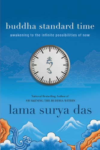 Buddha Standard Time: Awakening to the Infinite Possibilities of Now cover