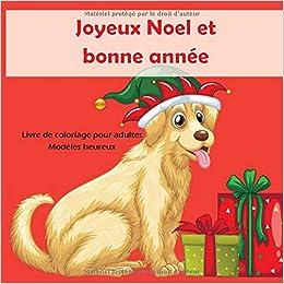 Joyeux Noel et bonne année   Livre de coloriage pour adultes