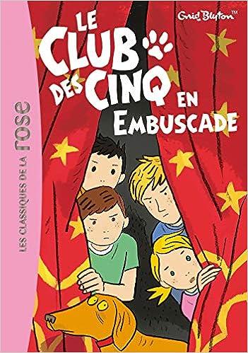 Amazon Fr Le Club Des Cinq 21 Le Club Des Cinq En