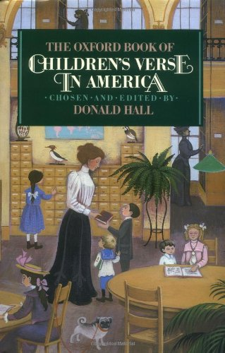 (The Oxford Book of Children's Verse in America (Oxford Books of Verse))