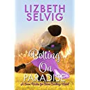 Betting On Paradise (Seven Brides for Seven Cowboys Book 4)
