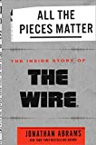 #9: All the Pieces Matter: The Inside Story of The Wire®