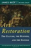 Art Restoration, James H. Beck and Michael Daley, 0393312976