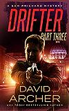 Drifter: Part Three - A Sam Prichard Mystery Thriller