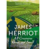 download ebook all creatures great and small: the classic memoirs of a yorkshire country vet (paperback) - common pdf epub