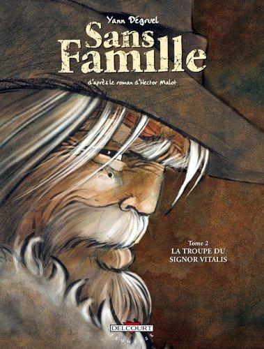 Sans famille T02: La troupe du Signor Vitalis (French Edition)