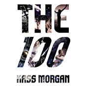 The 100: The 100 Series, Book 1 | Kass Morgan