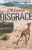 """""""Disgrace by Coetzee, J M (1999)"""" av J M Coetzee"""
