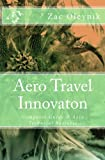 img - for Aero Travel Innovaton: Computer Guide & Aero Technical Business book / textbook / text book