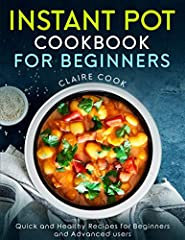 Instant pot Cookbook for Beginners and Smart People on a Budget Who does not love Instant Pot recipes? Instant Pot cooking is a pleasure for all cooks and for those enjoying the meals cooked from this favourite kitchen appliance. So where to...