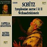 Schutz: Symphoniae Sacrae I & II / Weihnachtshistorie