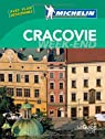 Guide Vert, Week-End. Cracovie par Michelin