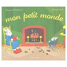 Mon Petit Monde / My World