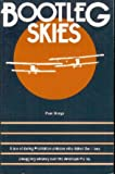 img - for Bootleg Skies book / textbook / text book