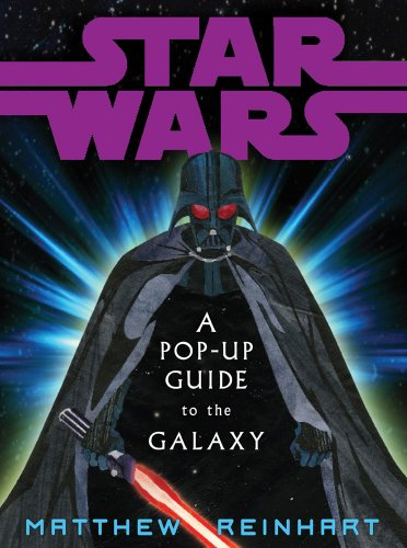 Star Wars: A Pop-Up Guide to the Galaxy (Star Wars Pop Up Book)