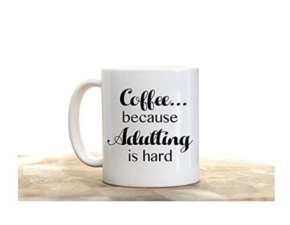 Coffee Because Adulting is Hard Mug, Funny Coffee Cup, Adulting Cup, Adulting Coffee Mug, Adulting Mug, Coffee Mug, Gift for Coffee Lover