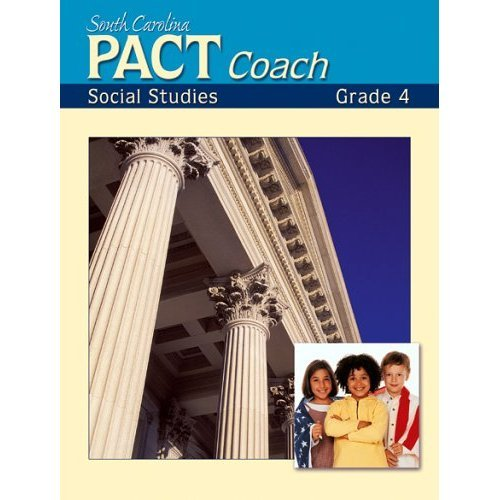 South Carolina Social Studies PACT Coach - Palmetto Achievement Challenges Test (Grade 4)