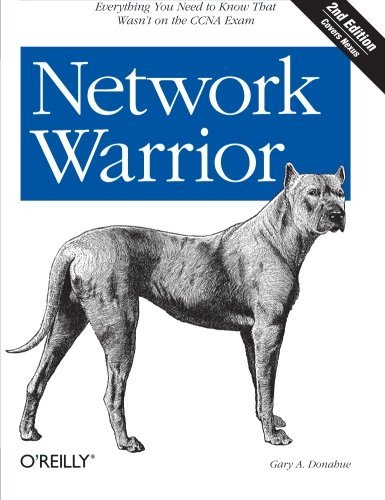 Network Warrior 2nd edition by Donahue, Gary A. (2011) Paperback